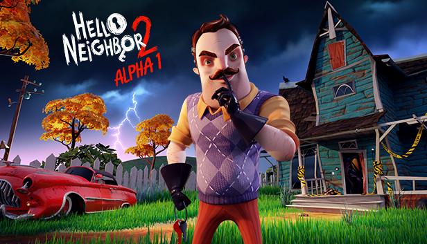 Tải ngay tưa game kinh dị Hello Neighbor 2 Alpha 1 đang miễn phí trên Steam