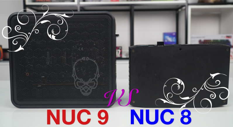 Nên Chọn NUC 9 Extreme Hay NUC 8 Hades ?