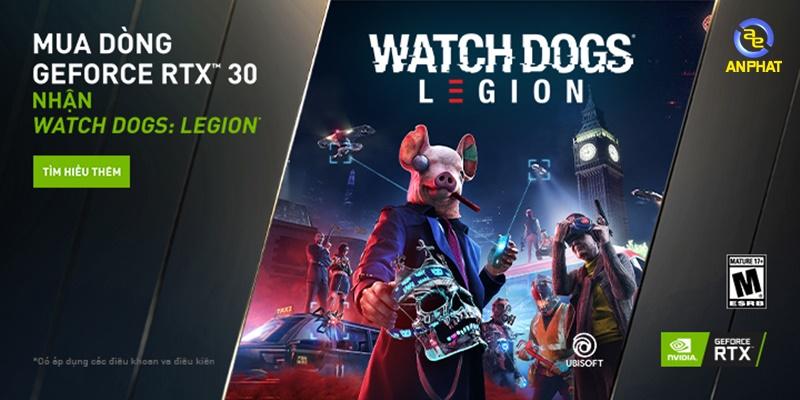 MUA DÒNG GEFORCE RTX™ 30 - NHẬN WATCH DOGS: LEGION