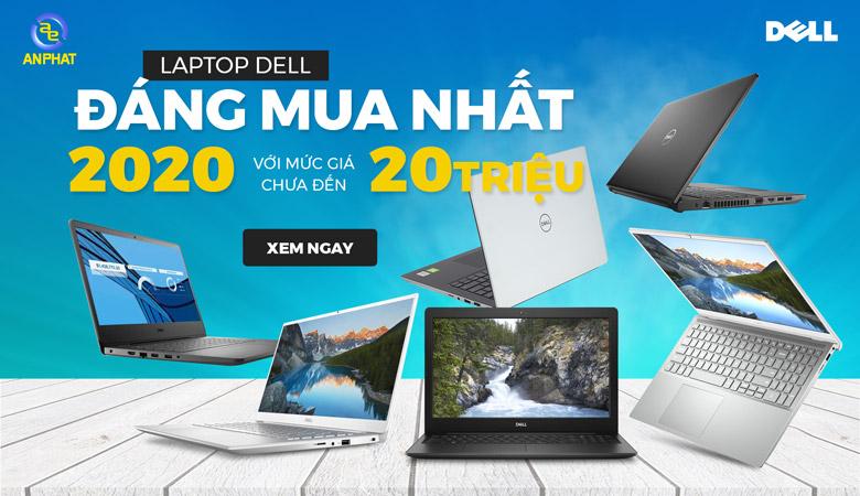 Những mẫu laptop Dell đáng mua nhất 2020 với mức giá chưa đến 20 triệu đồng