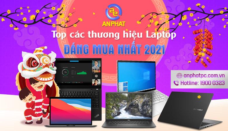 Top các thương hiệu Laptop đáng mua nhất 2021